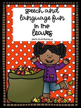 This packet is perfect for fall! Many of the activities in this packet are no prep-which means just copy the ones you need and go! There are a couple of fun activities that require laminating and cutting. The activities in this packet address: Articulation Categories Object Functions Asking Questions Past Tense Verbs Present Progressive Verbs Describing Synonyms