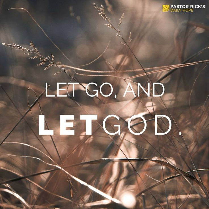 How do you let go and let God? First, you have to make Jesus the manager of your life. Learn how, in this devotional from Pastor Rick Warren.