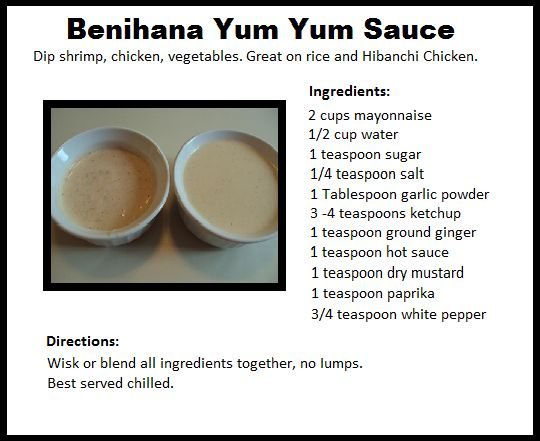 Benihana Yum Yum Sauce for the next time I make fried rice!