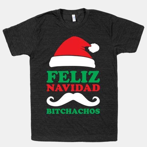 Feliz Navidad, Bitchachos #bitchachos #spanish #christmas