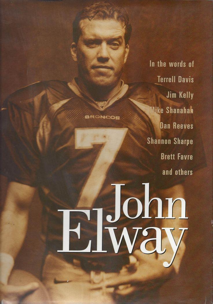 John Elway - In the words of Terrell Davis, Jim Kelly, Mike Shanahan, Dan Reeves, Shannon Sharpe & Brett Favre.