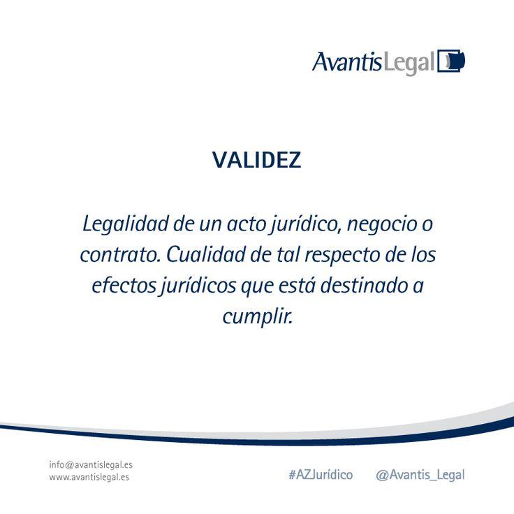 Sabemos cuando un acto jurídico tiene #Validez? Esta semana en #AzJuridico te contamos el significado de la palabra