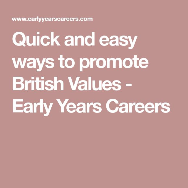 Quick and easy ways to promote British Values - Early Years Careers