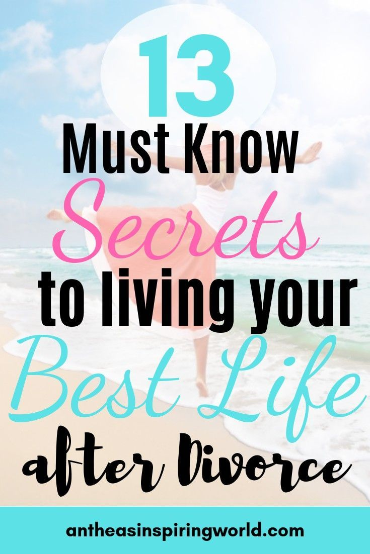 13 Must Know Secrets To Living Your Best Life After Divorce Your Best Life Now Live For Yourself Divorce Recovery Now we are getting divorced and i want to change back to my maiden name, how do i do that? pinterest