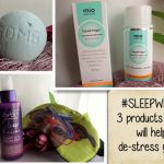 3 Products that will help de-stress you before bedtime