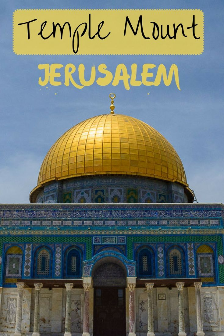 visit temple mount, things to do jerusalem, israel, travel