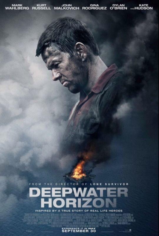 Deepwater Horizon (2016) dir. Peter Berg