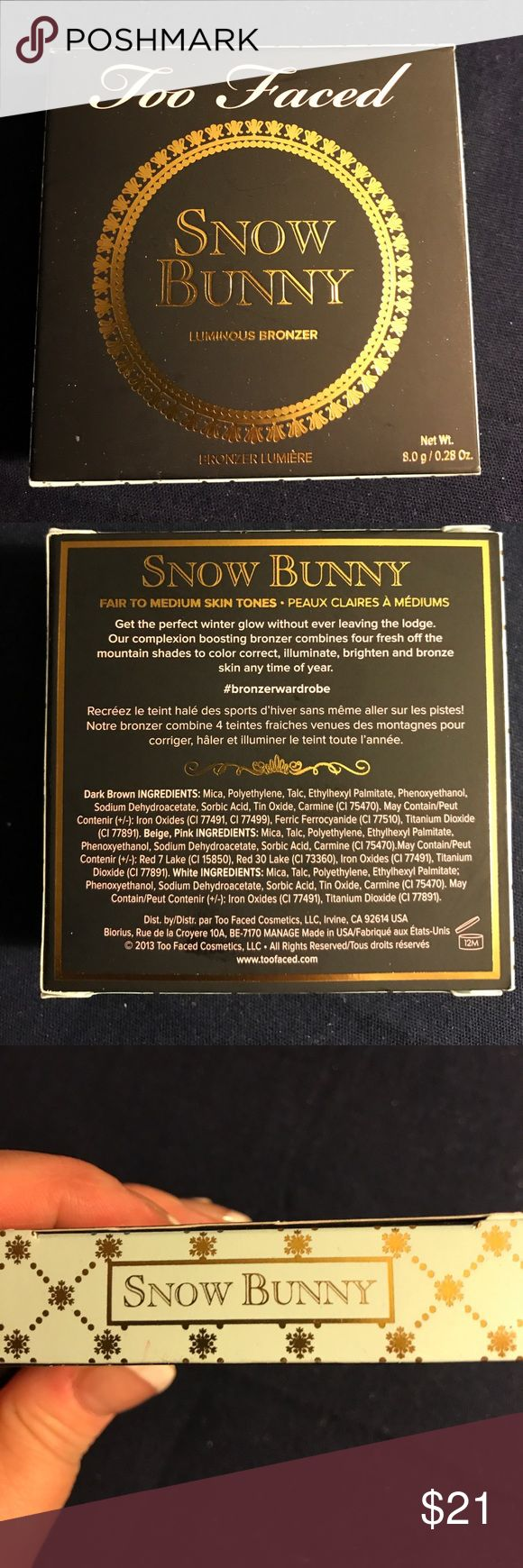 Too Faced Snow Bunny Luminous Bronzer Brand new, unopened, full size Snow Bunny bronzer NO TRADES Too Faced Makeup Bronzer