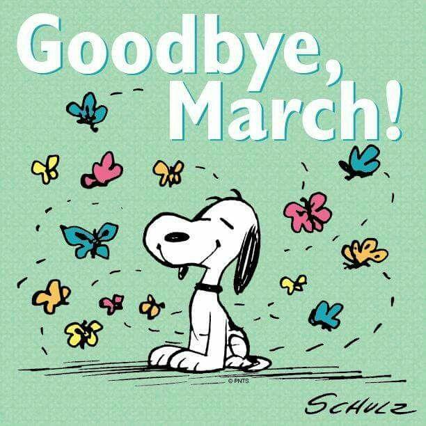 Bye March:
