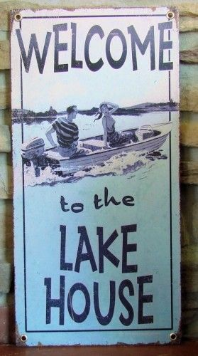 Lake | Sign | Metal | Vintage | House | Cabin | A Simpler Time -