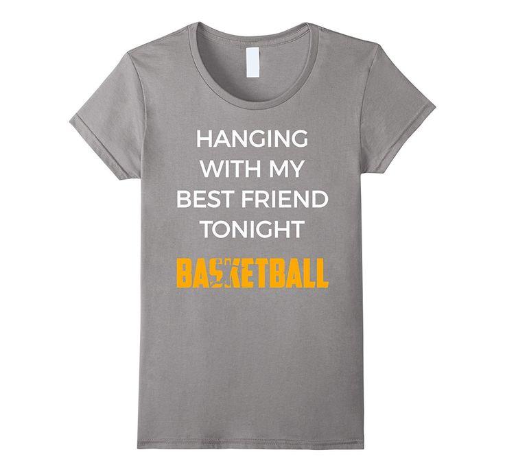 Hängen mit meinem besten Freund heute Abend Basketball Funny Shirt-Teevkd   – Products