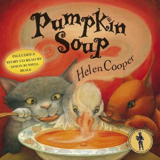 Pumpkin Soup, Helen Cooper. A lovely book, full of amazing illustrations. Here's a idea of a follow up activity. Why not read A Pipkin of Pepper next?