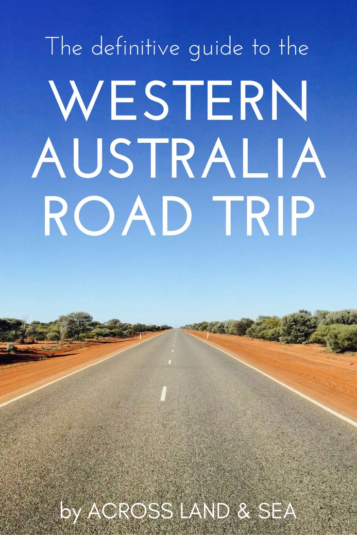The definitive guide to the Western Australia roadtrip