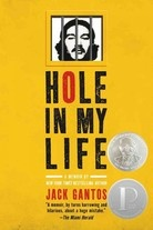 Hole In My Life by Jack Gantos. Gantos was 19, he went to federal prison for smuggling 2,000 pounds of hashish on a sailboat from the Virgin Islands to NYC and goes on to become a wildly successful writer of award-winning books for children.