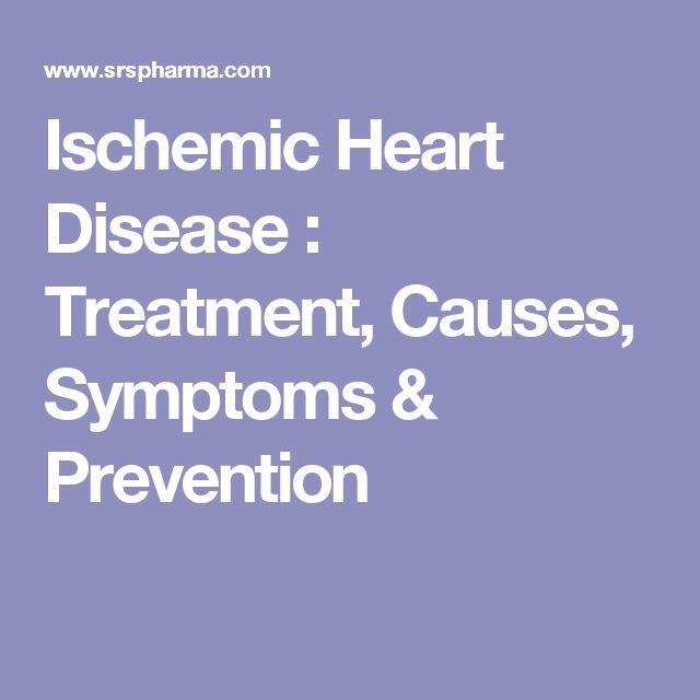 Ischemic Heart Disease : Treatment, Causes, Symptoms & Prevention