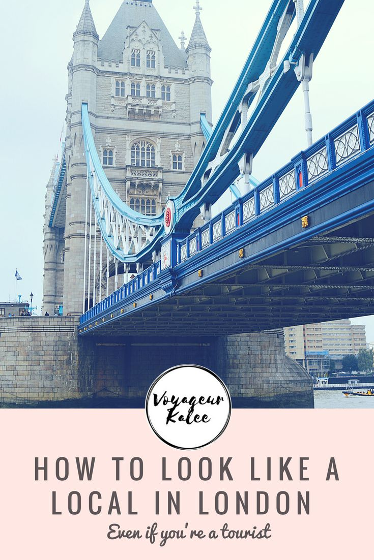 How to Look Like a Local in London - Even if you're a tourist - — Voyageur Kalee