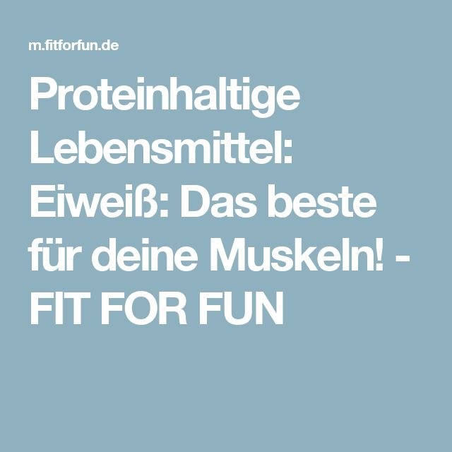 Proteinhaltige Lebensmittel:  Eiweiß: Das beste für deine Muskeln! - FIT FOR FUN
