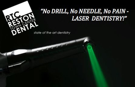 Reston Town Center Dental - Laser Dentistry !!