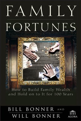 Family Fortunes: How to Build Family Wealth and Hold on to It for 100 Years (Agora Series) by Bill Bonner, http://www.amazon.com/dp/B008EB6BU0/ref=cm_sw_r_pi_dp_bcy5qb17W2HW6