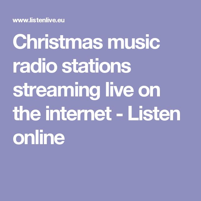 Christmas music radio stations streaming live on the internet - Listen online