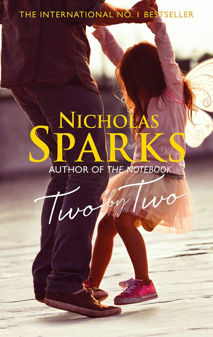 17 best ideas about author of the notebook dear nicholas sparks the author of the notebook two by two