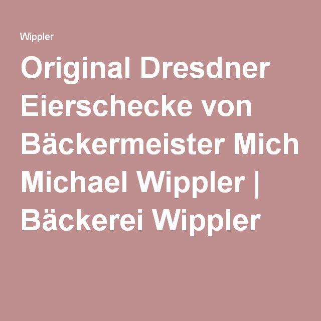 Original Dresdner Eierschecke von Bäckermeister Michael Wippler | Bäckerei Wippler