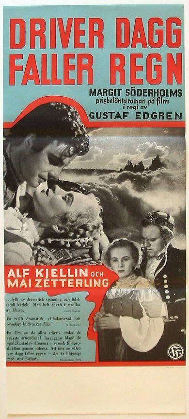 """Filmaffisch """"Driver dagg faller regn"""". Dräkter från Delsbo, Hälsingland."""