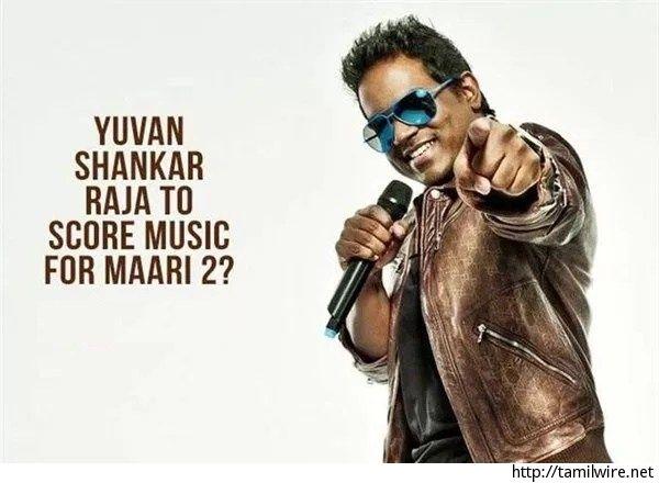 Director Confirms: Yuvan to Score Music for Maari 2! - http://tamilwire.net/64405-director-confirms-yuvan-score-music-maari-2.html
