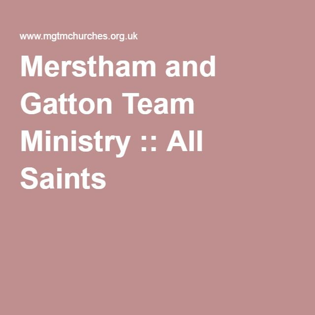 Merstham and Gatton Team Ministry :: All Saints