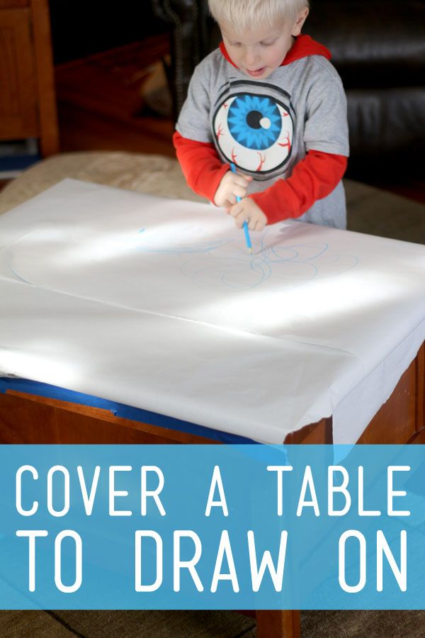 Cover the entire table for the kids to draw on.