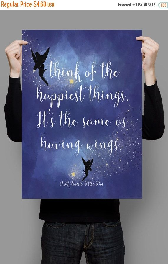 "ON SALE J.M. Barrie quote, Peter Pan quote, Instant download printable wall art, Literary quote, ""Think of the happiest things.."", nursery p by QuotesandProse on Etsy https://www.etsy.com/listing/234458227/on-sale-jm-barrie-quote-peter-pan-quote"