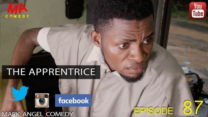 Watch-Download Video : THE APPRENTICE (Mark Angel Comedy) (Episode 87)