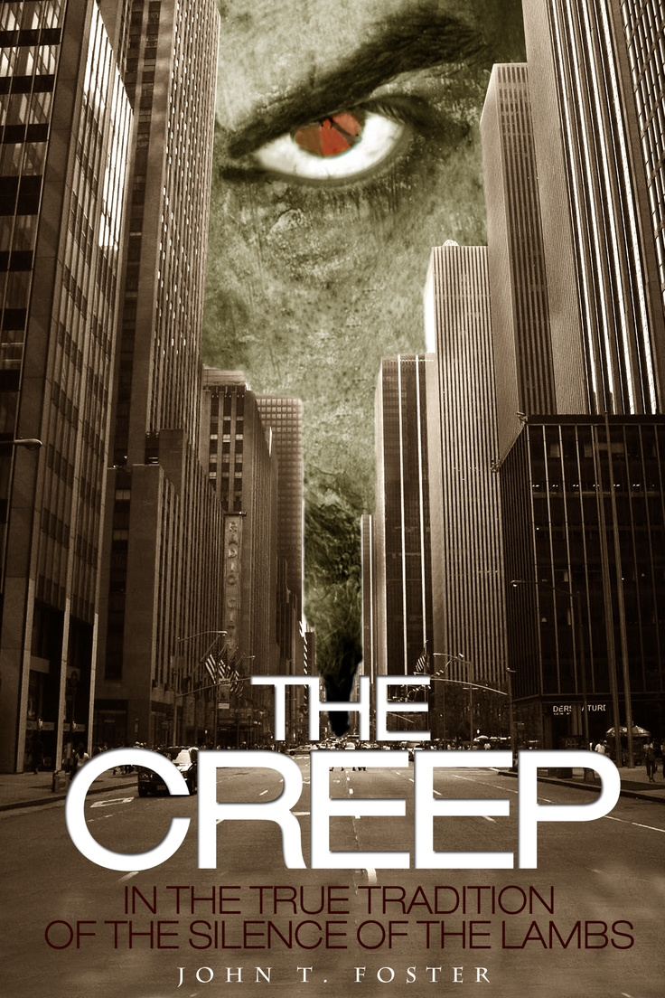 The Creep by John T Foster book cover - creepy eye looking over NEW YORK CITY
