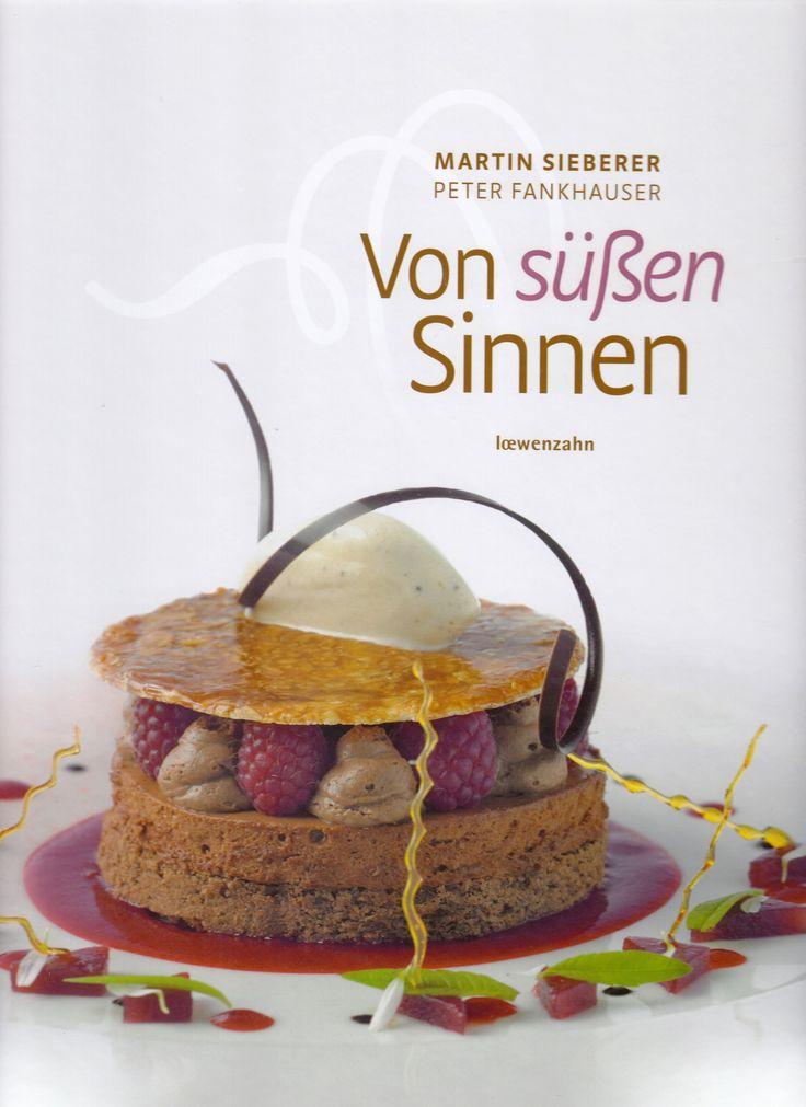 Von süßen Sinnen von Martin Sieberer und Peter Fankhauser, Löwenzahn Verlag 2010, ISBN-13: 978-3706624763