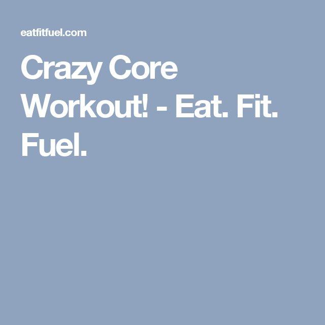 Crazy Core Workout! - Eat. Fit. Fuel.