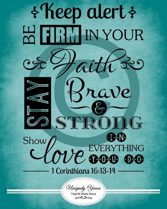 Bible Verse 1 Corinthians 16 Keep Alert Be by UniquelyYoursVinyl