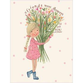 B038 If Friends were Flowers Gift Card. www.gailscards.com.au