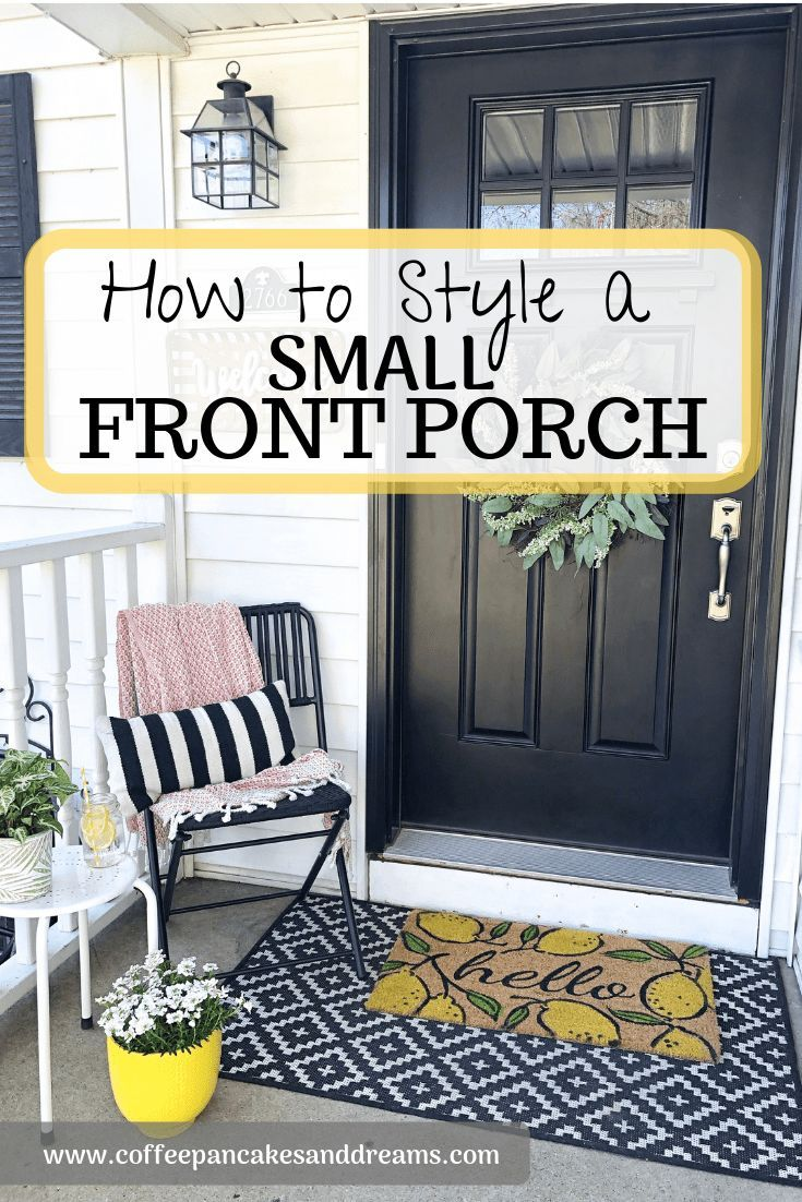 Small Front Porch Decor 7 Budget Friendly Decorating Ideas Coffee Pancakes Dreams Front Porch Decorating Small Front Porch Decor Small Porch Decorating