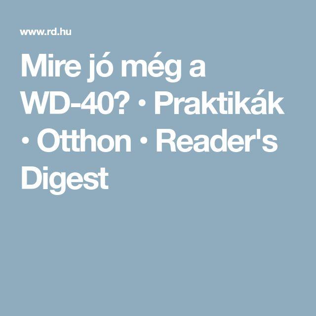 Mire jó még a WD-40? • Praktikák • Otthon • Reader's Digest