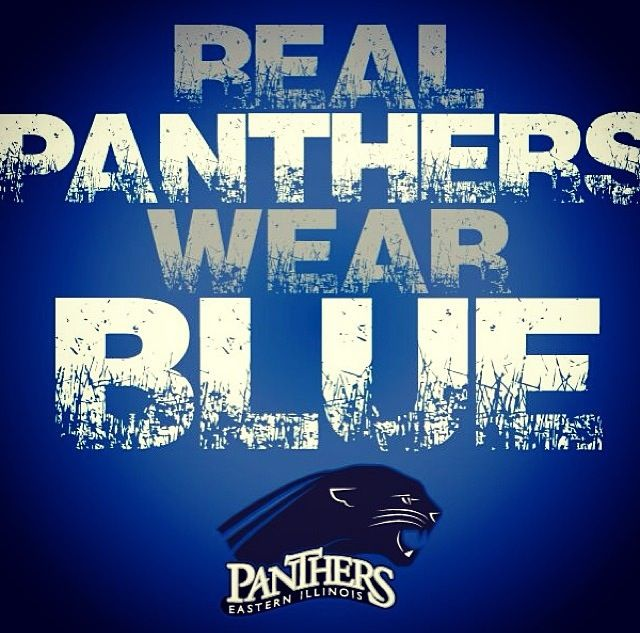Real Panthers Wear Blue; EIU; Eastern Illinois University