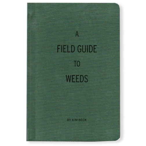 Field Guide to Weeds