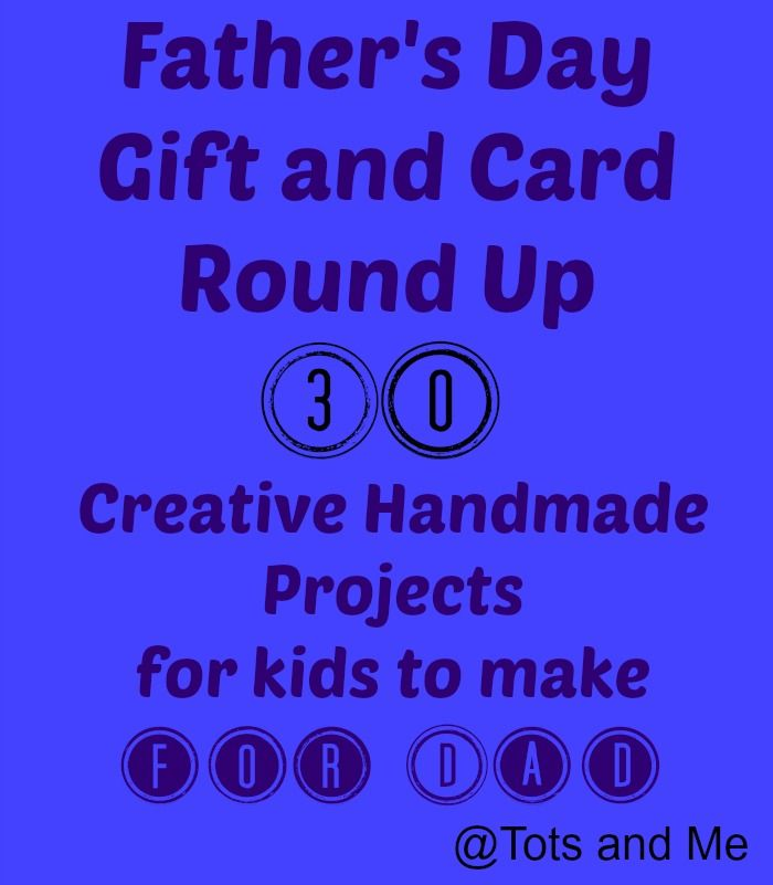 Tots and Me... Growing Up Together: Littles Learnng Link Up: Father's Day Gift and Card Round Up