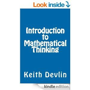 Amazon.com: Introduction to Mathematical Thinking eBook: Keith Devlin: Kindle Store
