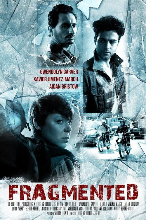 Watch Fragmented (2014) Full Movie Online Free