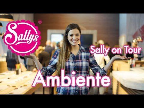 Ambiente Messe Frankfurt 2017 /Sally on Tour - YouTube