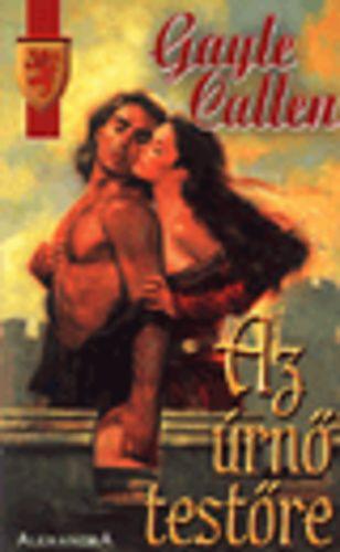 (87) Az úrnő testőre · Gayle Callen · Könyv · Moly