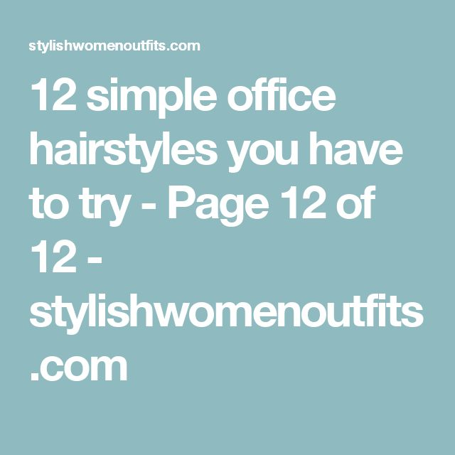 The 25+ best Office hairstyles ideas on Pinterest | Office hair ...