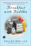 Just ordered this!  Thanks for the tip Susan Anderson!!! <3: Book Club, Worth Reading, Breakfast, Books Worth, Roland Merullo, Favorite Book, Buddha
