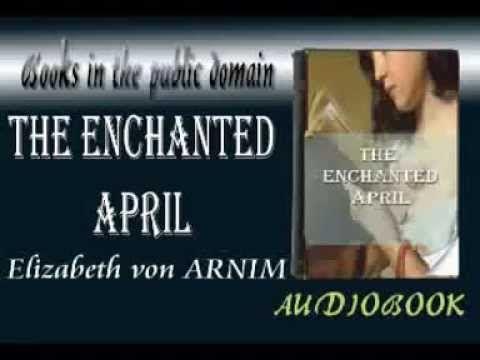 The Enchanted April Audiobook Elizabeth von ARNIM