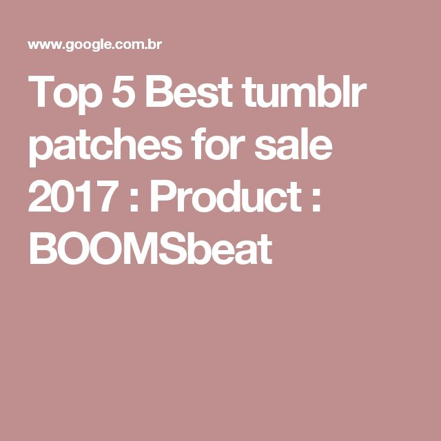 Top 5 Best tumblr patches for sale 2017 : Product : BOOMSbeat
